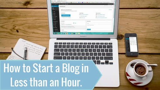 How to Start a Blog in Less Than an Hour