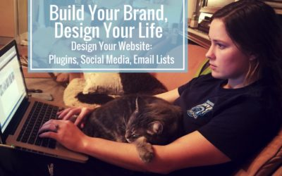 Design Your Website: Plugins, Social Media, and Email Lists